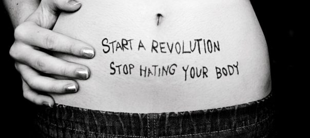 Start a revolution, stop hating your body
